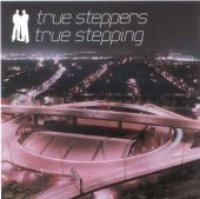 True Steppers / True Steppers (미개봉)