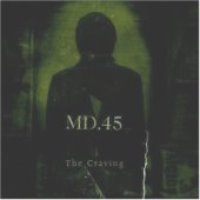 MD.45 / The Craving
