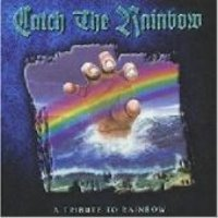 V.A. (Tribute) / Catch The Rainbow: A Tribute To Rainbow (미개봉)
