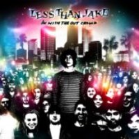 Less Than Jake / In With The Out Crowd (미개봉)