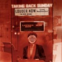 Taking Back Sunday / Louder Now