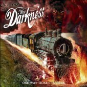 Darkness / One Way Ticket To Hell And Hell (미개봉)