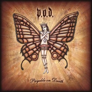 P.O.D. / Payable On Death (CD & DVD/미개봉)
