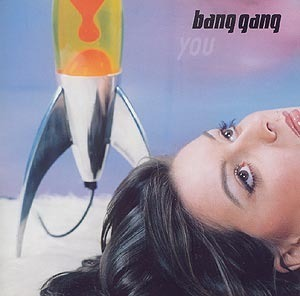 Bang Gang / You