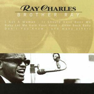 Ray Charles / Brother Ray