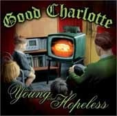 Good Charlotte / The Young And The Hopeless (미개봉)