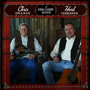 Chris Hillman, Herb Pederson / At Edwards Barn (수입/미개봉)
