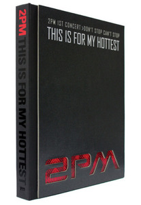 [DVD] 투피엠 (2PM) / 1st Concert Don't Stop Can't Stop - This Is For My Hottest [화보집+콘서트 메이킹 DVD] [2011] (미개봉)