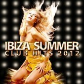 Cdm Project / Ibiza Summer Club Hits 2012