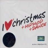 V.A. / I Love Christmas + Hiphop + Dance