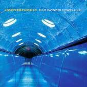 Hooverphonic / Blue Wonder Power Milk (미개봉)