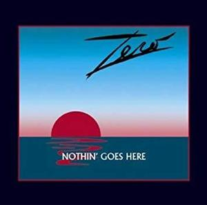 Zero / Nothin' Goes Here (수입)