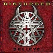 Disturbed / Believe (미개봉)